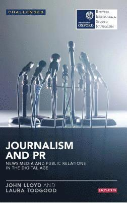 bokomslag Journalism and pr - news media and public relations in the digital age