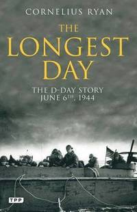 Longest day - the d-day story, june 6th, 1944