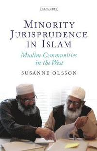 bokomslag Minority Jurisprudence in Islam