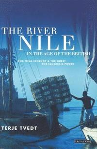bokomslag The River Nile in the Age of the British
