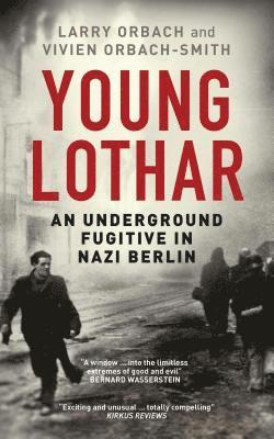 bokomslag Young lothar - an underground fugitive in nazi berlin