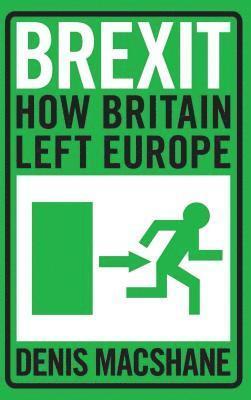 bokomslag Brexit: How Britain Left Europe