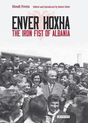 bokomslag Enver hoxha - the iron fist of albania