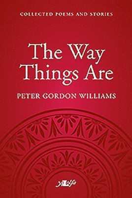 bokomslag Way things are, the - a collection of poems and stories