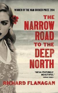 bokomslag The Narrow Road to the Deep North