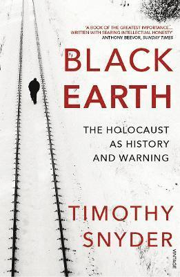 bokomslag Black earth - the holocaust as history and warning