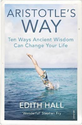 bokomslag Aristotle's Way: How Ancient Wisdom Can Change Your Life