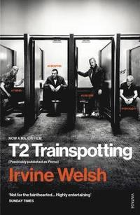 bokomslag T2 Trainspotting (Film Tie-In)