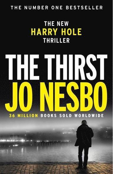 bokomslag The Thirst: Harry Hole 11
