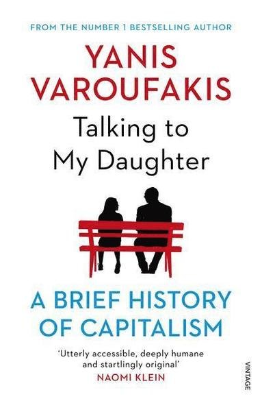 bokomslag Talking to My Daughter About the Economy: A Brief History of Capitalism