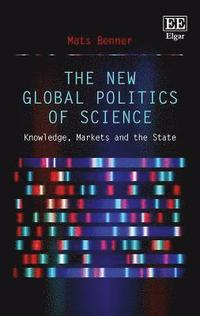 bokomslag The New Global Politics of Science