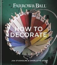 bokomslag Farrow &; Ball How to Decorate