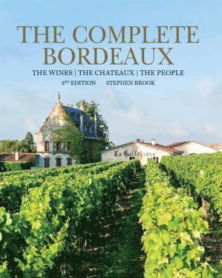 bokomslag The Complete bordeaux: 3rd edition