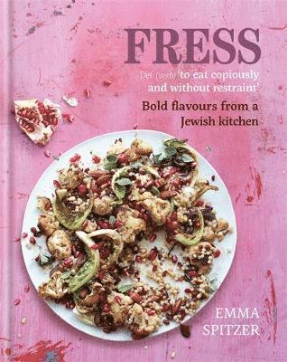 bokomslag Fress - bold, fresh flavours from a jewish kitchen