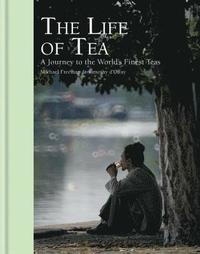 bokomslag The Life of Tea