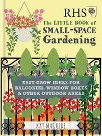 bokomslag RHS Little Book of Small-Space Gardening