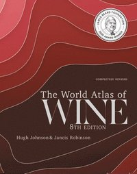 bokomslag The World Atlas of Wine 8th Edition