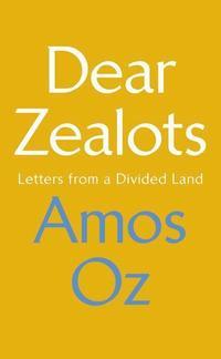 bokomslag Dear Zealots