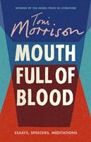 bokomslag Mouth Full of Blood: Essays, Speeches, Meditations