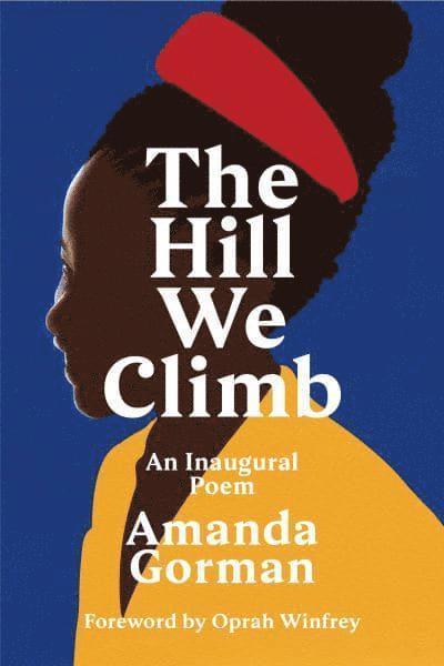 The Hill We Climb: An Inaugural Poem 1