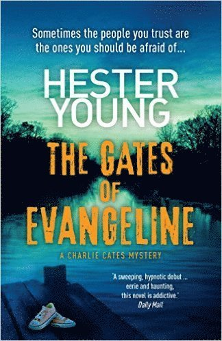bokomslag The Gates of Evangeline