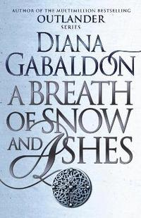 bokomslag A Breath Of Snow And Ashes: (Outlander 6)