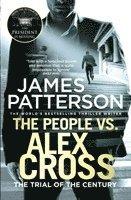 bokomslag The People vs. Alex Cross: (Alex Cross 25)