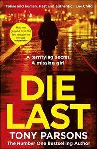 bokomslag Die Last: (DC Max Wolfe)
