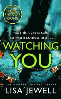 bokomslag Watching You: Brilliant psychological crime from the author of THEN SHE WAS GONE