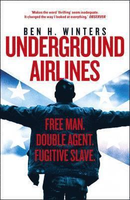 bokomslag Underground Airlines