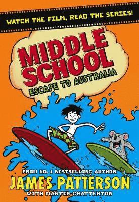 bokomslag Middle school: escape to australia - (middle school 9)