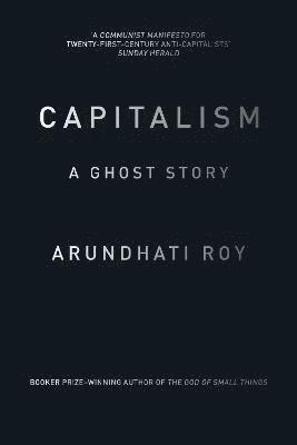 bokomslag Capitalism: A Ghost Story