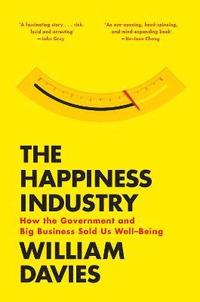 bokomslag The Happiness Industry