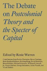 bokomslag Debate on postcolonial theory and the spectre of capital