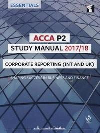 bokomslag Acca p2 corporate reporting (int) study manual - for exams until june 2018