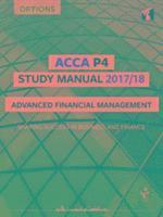 bokomslag Acca p4 advanced financial management study manual - for exams until june 2