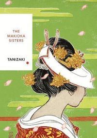 bokomslag The Makioka Sisters