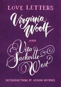 bokomslag Love Letters: Vita and Virginia