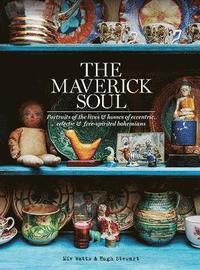 bokomslag The Maverick Soul
