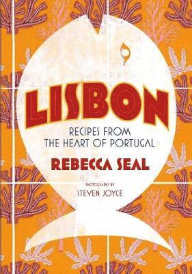 bokomslag Lisbon - recipes from the heart of portugal