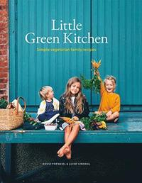 bokomslag Little Green Kitchen: Simple vegetarian family recipes