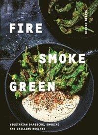 bokomslag Fire, Smoke, Green