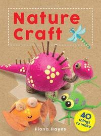 bokomslag Crafty Makes: Nature Craft