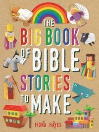bokomslag The Big Book of Bible Stories to Make