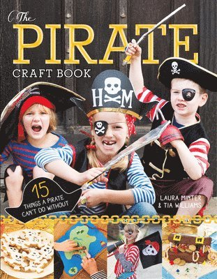 bokomslag Pirate craft book - 15 things a pirate cant do without