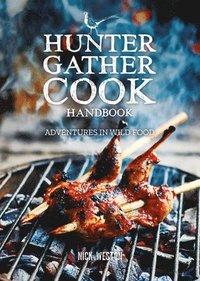 bokomslag Hunter Gather Cook Handbook