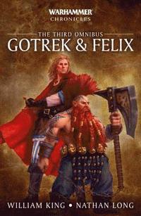 bokomslag Gotrek & Felix: The Third Omnibus