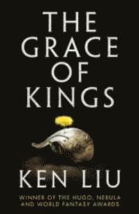 bokomslag The Grace of Kings