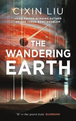 bokomslag The Wandering Earth