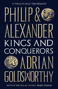 bokomslag Philip and Alexander
